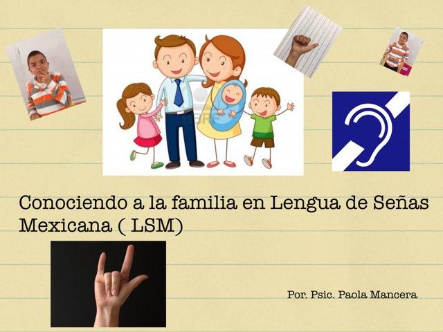 Familia En LSM by Pao Mancera