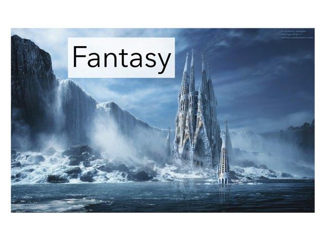 Fantasy by Teacher Santa