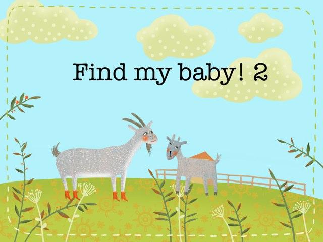 Find My Baby! (part 2) by Valeria Ferradas