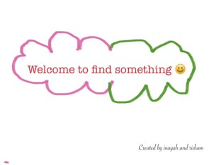 Find Something  by Inayah Amir