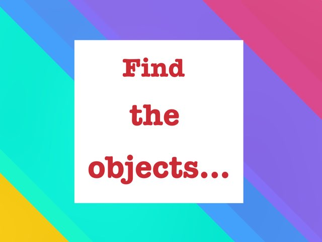 Find The Objects by Veronica Contieri