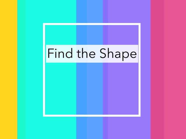 Find the Shape by Bethany Ray