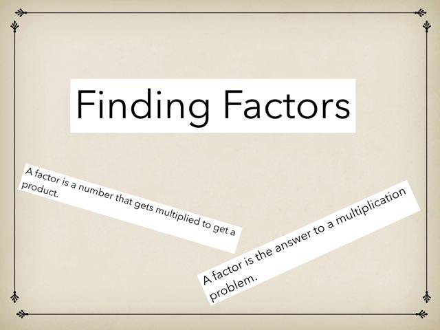 Finding Factors by Brittney Zieller