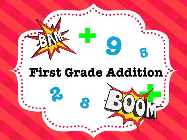 First Grade Addition  by Jessica Preisig