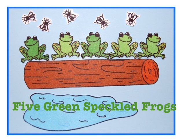 Five Green Speckled Frogs by Kristin Meadows