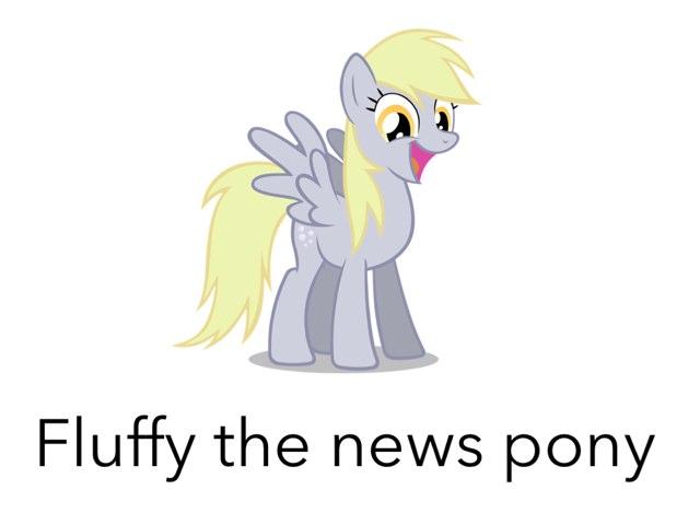 Fluffy The News Pony by Fluffy Da rabbit
