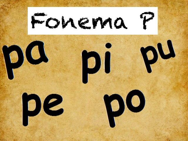 Fonema P by Eveliany Ortiz