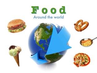 Food Around The World by Louie Weedington