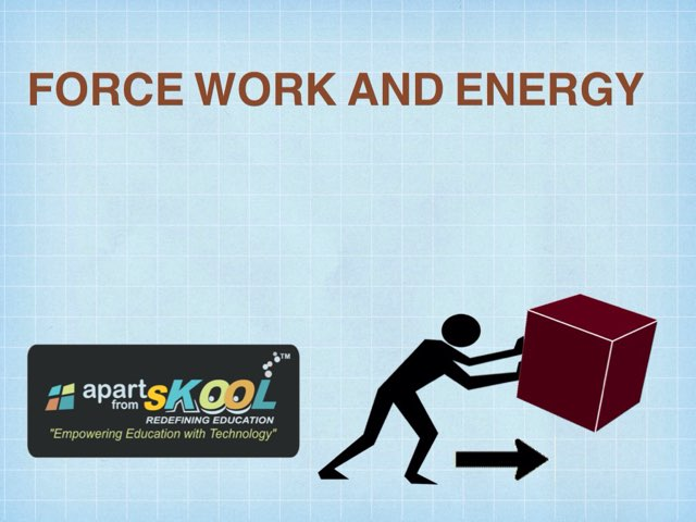 Force Work And Energy by TinyTap creator