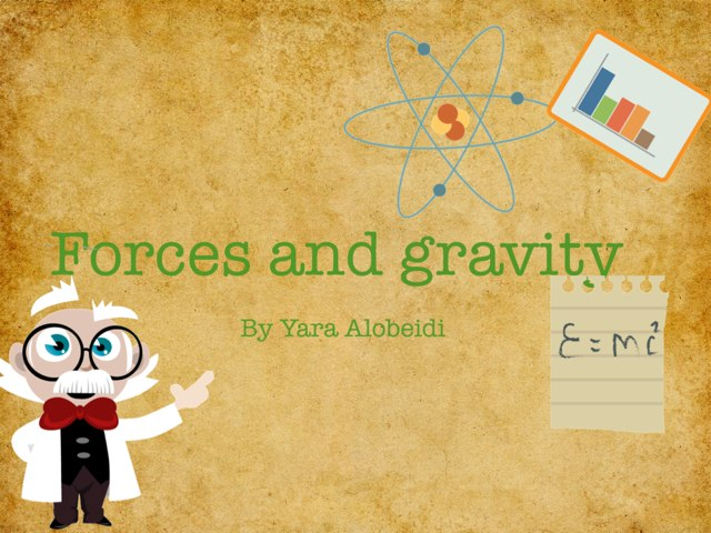 Forces And Gravity  by Rula Albadri