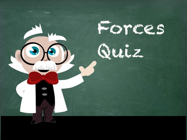 Forces Quiz by Mrs Burbach