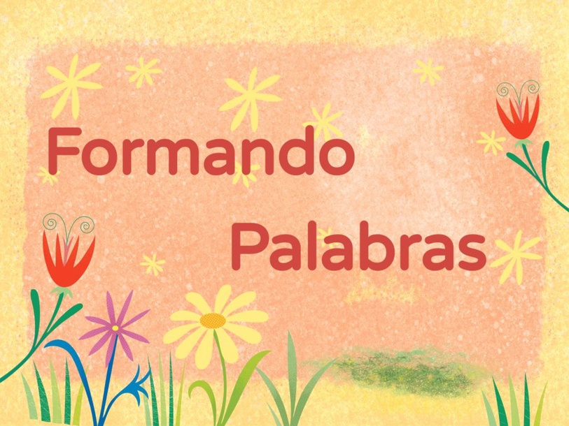 Formando Palabras by Ruth Edwards