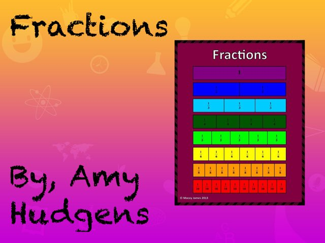 Fractions by Amy Hudgens