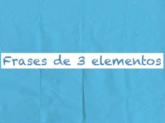 Frases 3 Elementos by Eveliany Ortiz