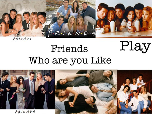 Friends: Who Are You Most Like? by Lil Saleh