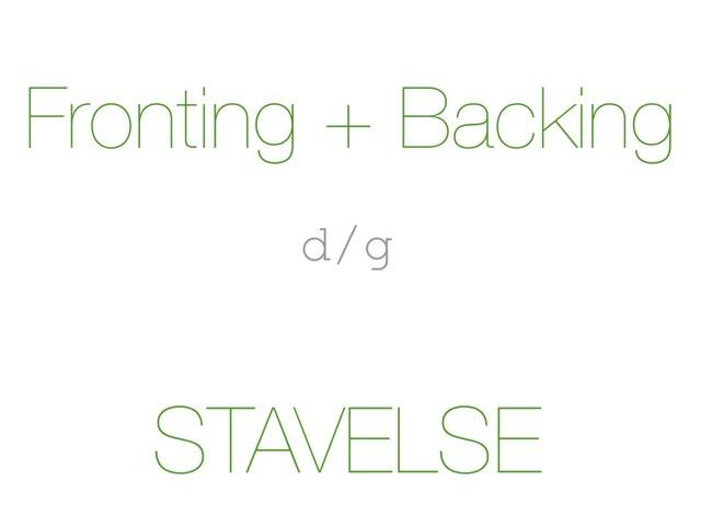 Fronting + Backing /d g/ STAVELSE - www.MinKusineMaria.dk by Min Kusine Maria