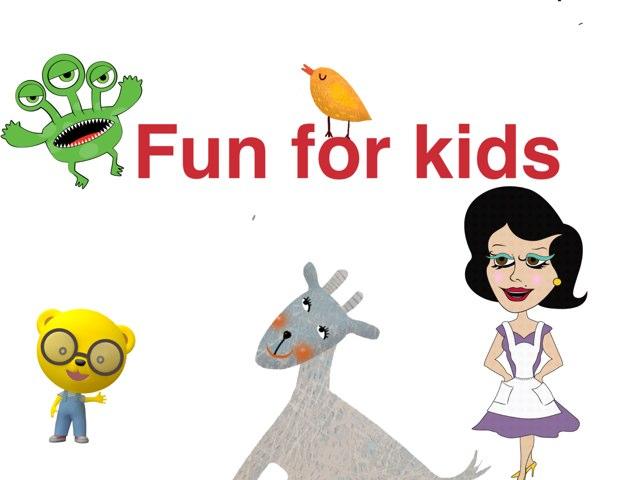Fun For Kids  by Emilie Melnyk