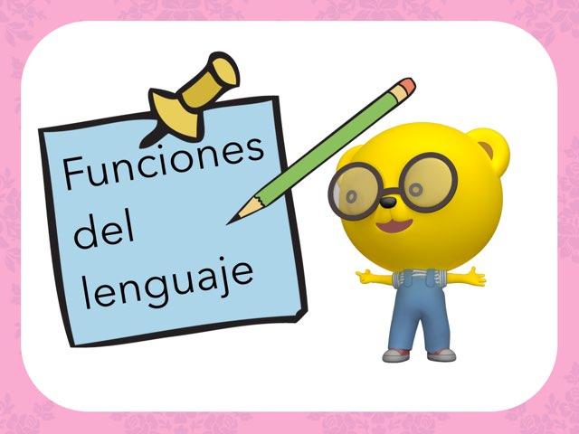 Funciones Del Lenguaje by Isabel Robaina
