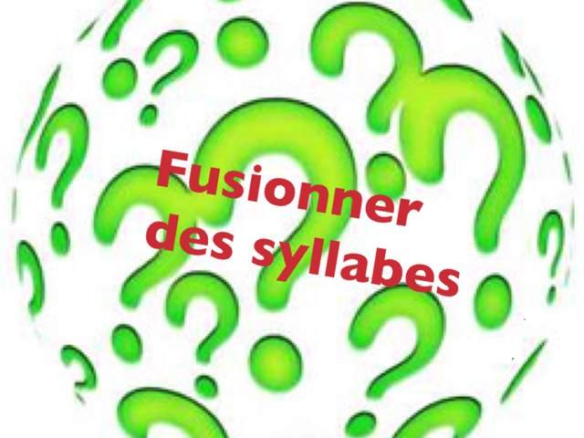Fusionner Les Syllabes by Alice Turpin
