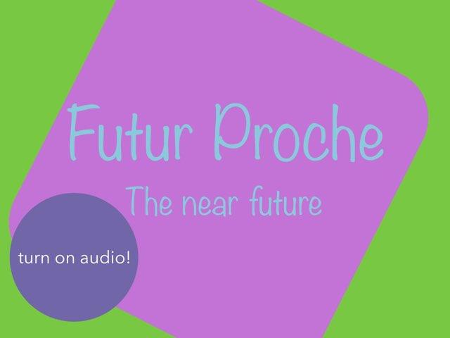 Futur Proche by LNCharter FHS
