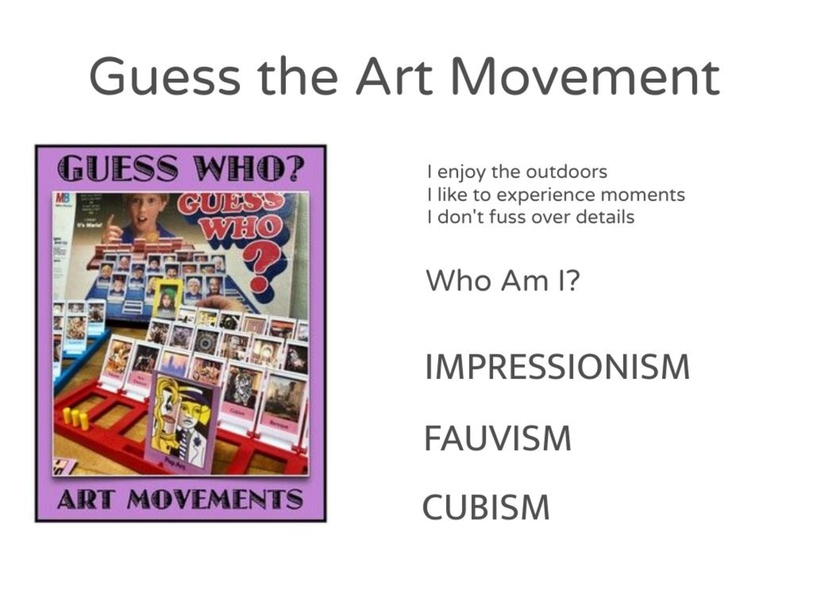 Gallery 7 - Part 1 - Guess the Art Movement by Kristen Pineda