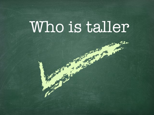 Who is taller , is a perfect thing  for 4+. by Susie  Lord