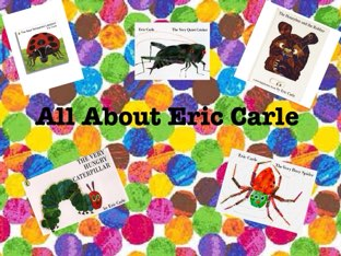 Eric Carle by Kirsty hughes