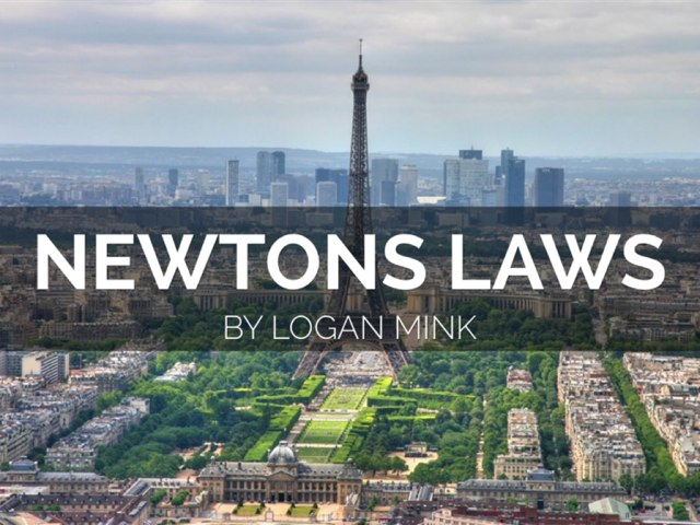 Newtons laws by Logan Mink