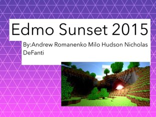 Edmo Sunset 2015  Take a tour of camp!  by Edventure More -  Conrad Guevara