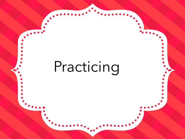 Practice for training. by Teresa Dooley - Smith