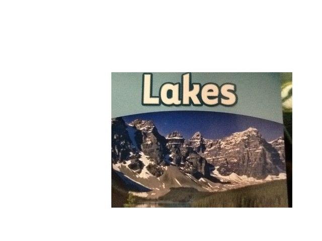 Lakes by Linda Weaver