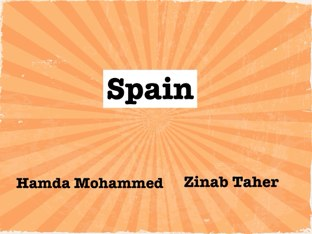 Spain. by Hamda Mohammed