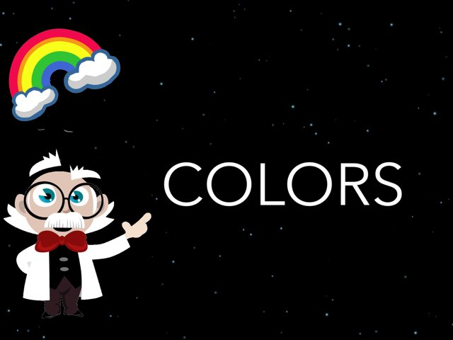 COLORS WE LOVE COLORS  by Pilot Elementary