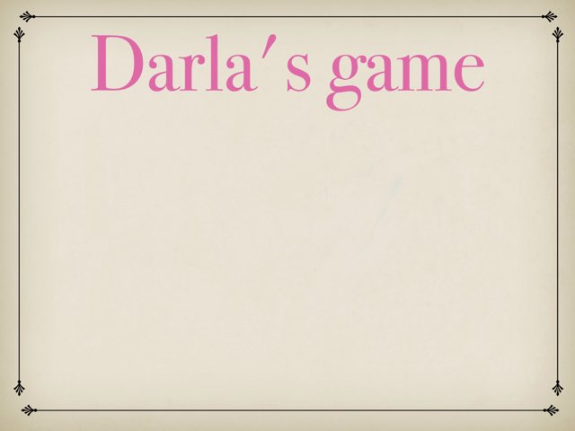 Game 2 by Darla Isbell