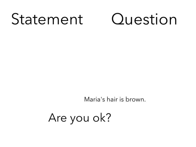 Statement question by Maria Rushbrooke
