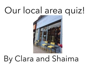 Year 1 girls made this quiz about Tufnell Park, enjoy! by Fiona Crean