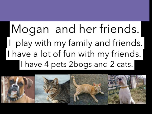 Morgan has a  lot of fun with her friends and family .    Made by Morgan Jeffrey  by Molly Jeffrey