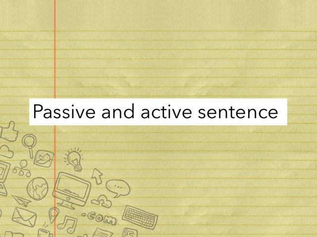 It's about active and passive sentences by Y6F Y6F