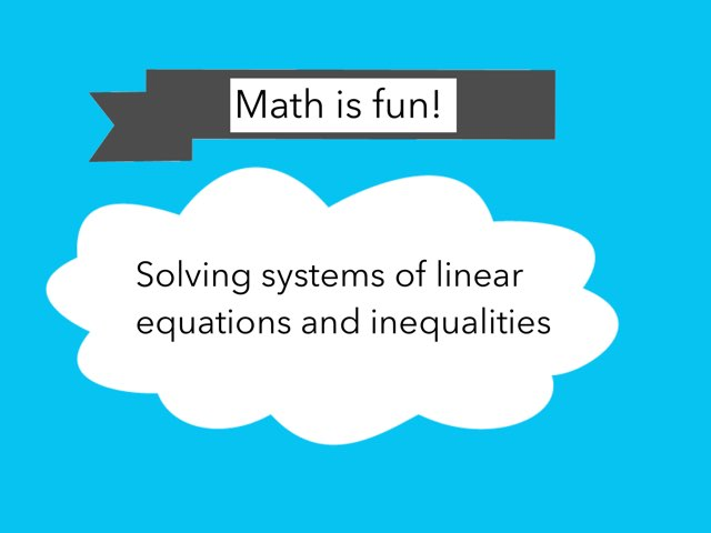 Linear Equations and Inequalities by Devna langat