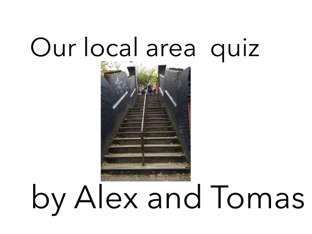 A quiz about Tufnell Park by year 1 by Fiona Crean