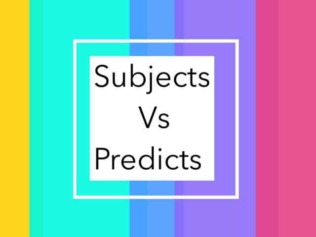 Subjects vs predicts   by Mrs.  Suanny