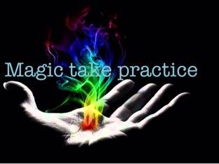 Magic Takes Practice   by Karen Vandervort-Shapiro