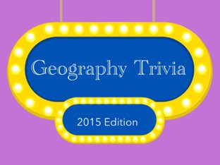 Geography Basic Knowledge Quiz by Rachel Armstrong