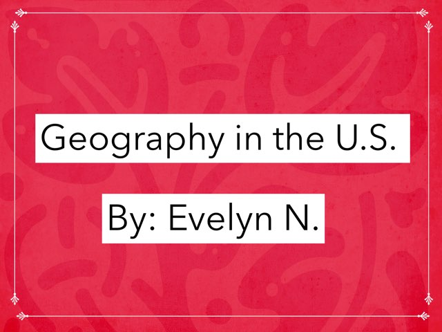 Geography In The United States by Evelyn Neeley