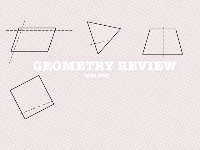 Geometry Review by Linda Lor