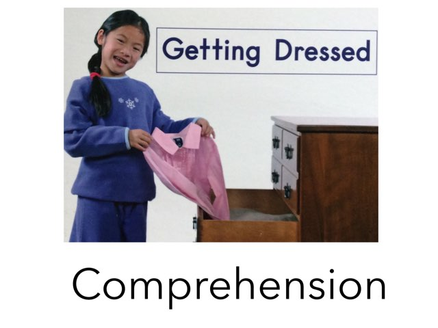 Getting Dressed Comprehension Hcpss by Chanel Sanchez