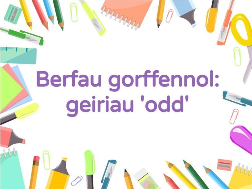 Gêm berfau 'odd' by Miss Wride