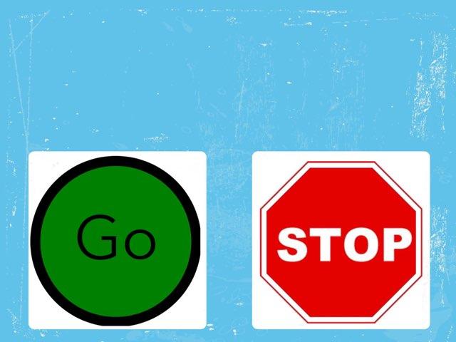 Go / Stop by Jenny Orange