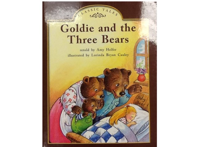 Goldie And The Three Bears by iat hcpss