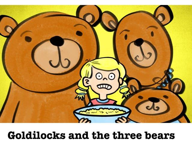 Goldilocks And The Three Bears  by Raquel Berenguer Castell